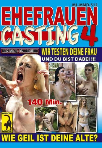 Ehefrauen Casting 4 (2011)